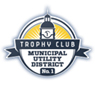 Trophy Club Municipal Utility District 1